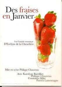 Des fraises en janvier, comédie