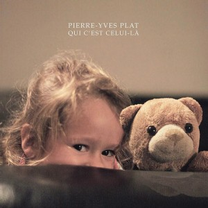 album-jeunesse Pierre Yves Plat, Qui c'est celui là ?