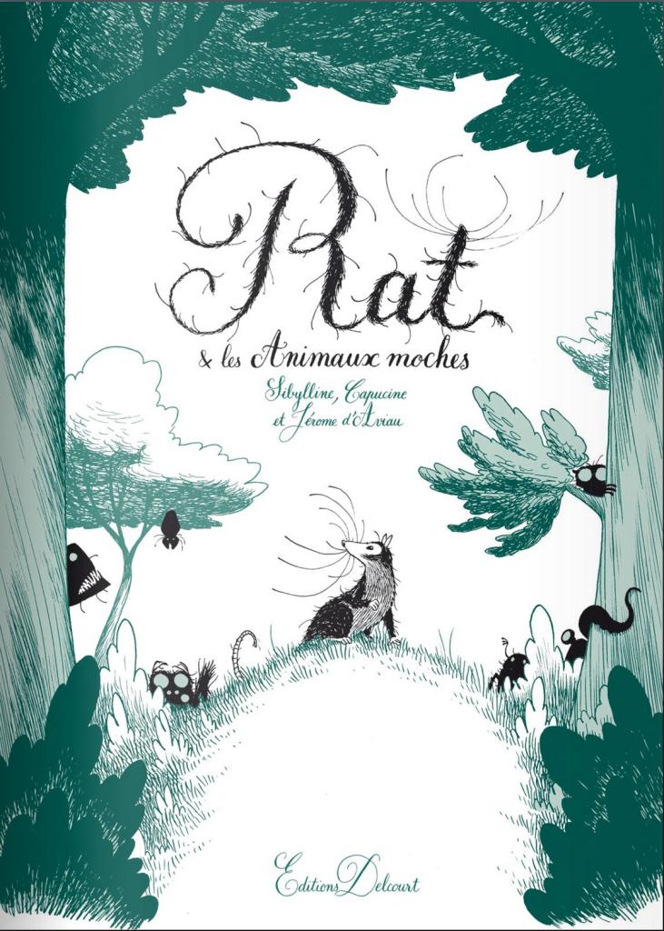Couverture du Livre Rat et les Animaux moches - Éditions Delcourt